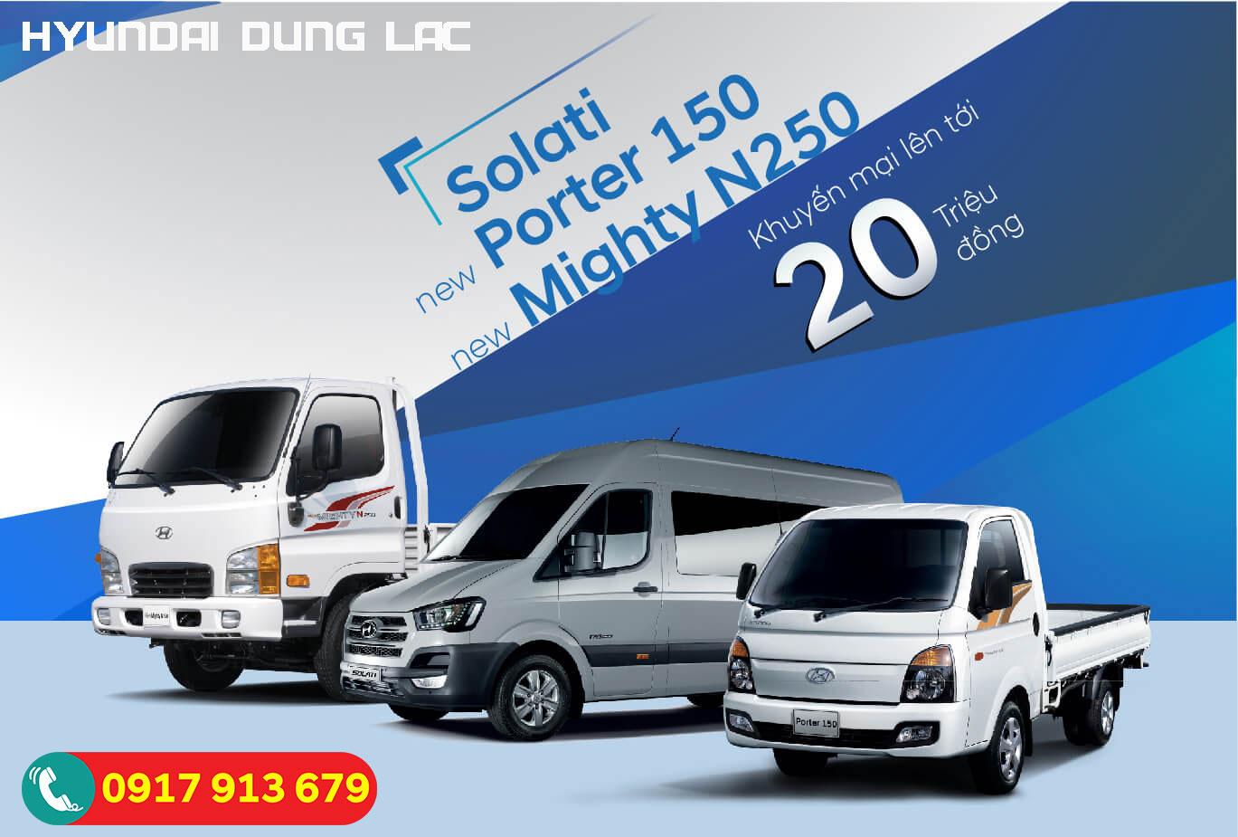 Khuyễn mãi 20 triệu cho Solata Hyundai N250, Hyundai H150
